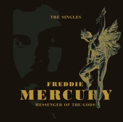 Freddie Mercury: Messenger of the Gods: The Singles